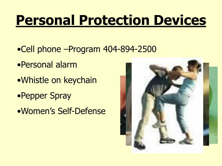 Personal Protection Devices