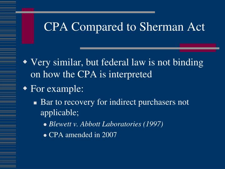 CPA Compared to Sherman Act