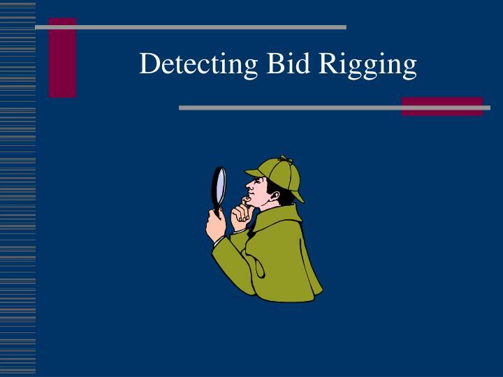 Detecting Bid Rigging