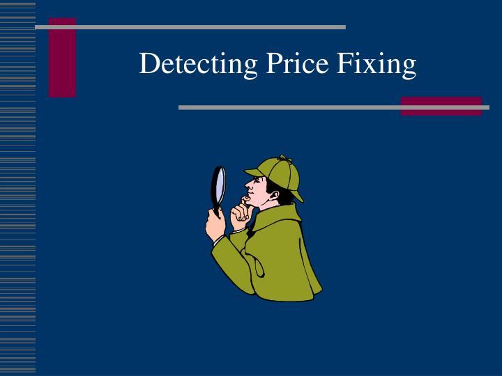 Detecting Price Fixing