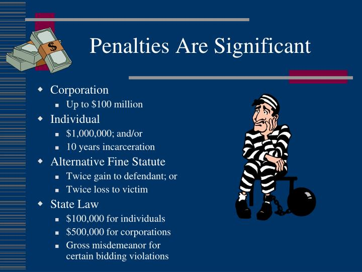 Penalties Are Significant