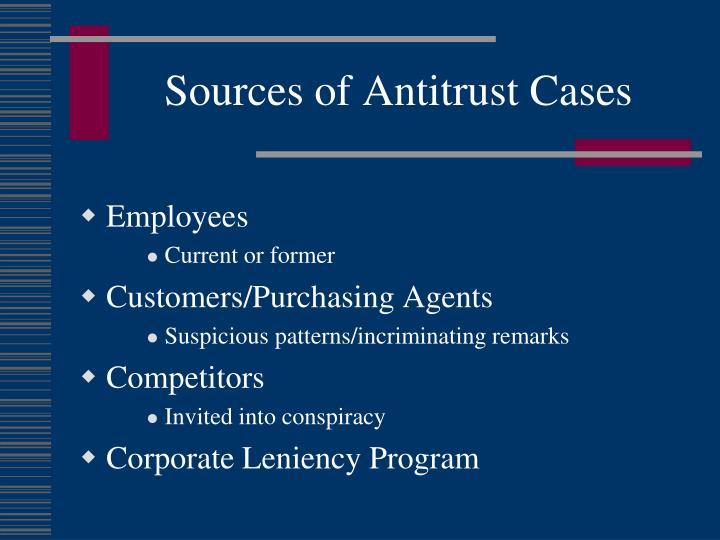 Sources of Antitrust Cases