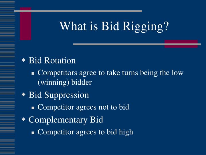 What is Bid Rigging?