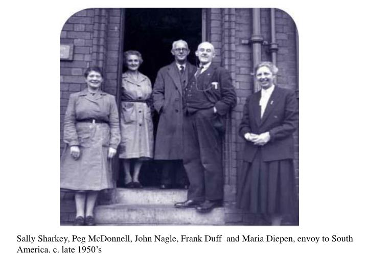 Sally Sharkey, Peg McDonnell, John Nagle, Frank Duff  and Maria Diepen, envoy to South America. c. late 1950's