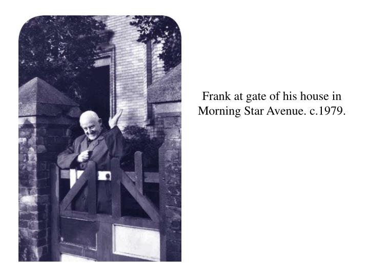 Frank at gate of his house in Morning Star Avenue. c.1979.