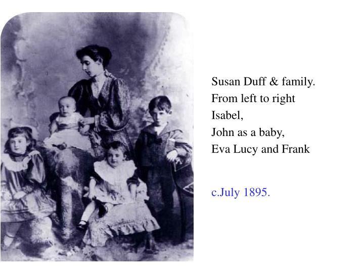 Susan Duff & family.