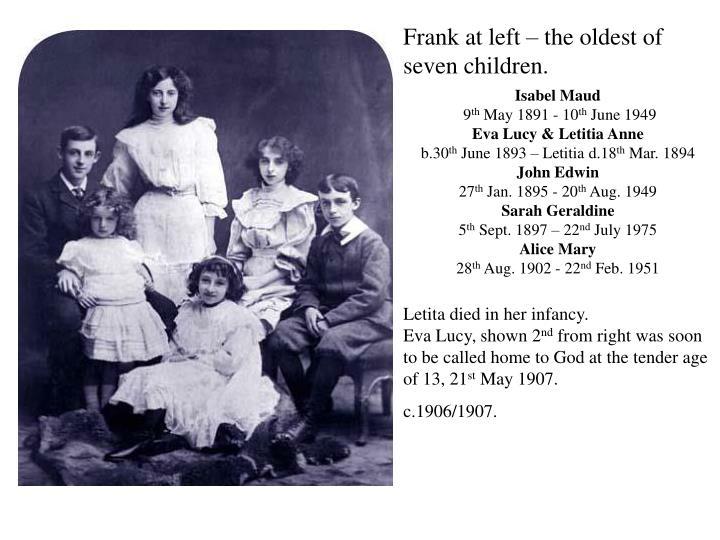 Frank at left – the oldest of seven children.