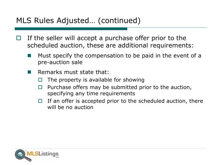 MLS Rules Adjusted… (continued)