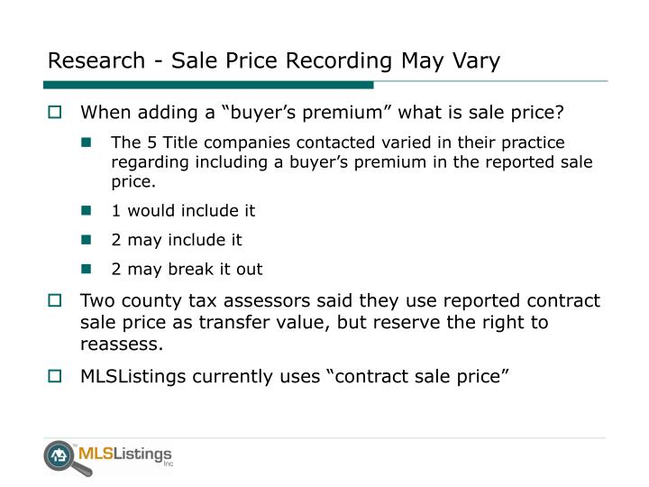 Research - Sale Price Recording May Vary