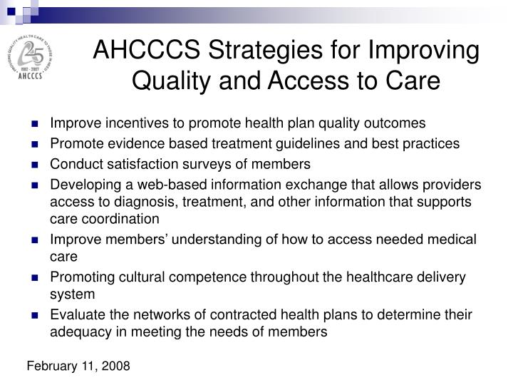 AHCCCS Strategies for Improving Quality and Access to Care