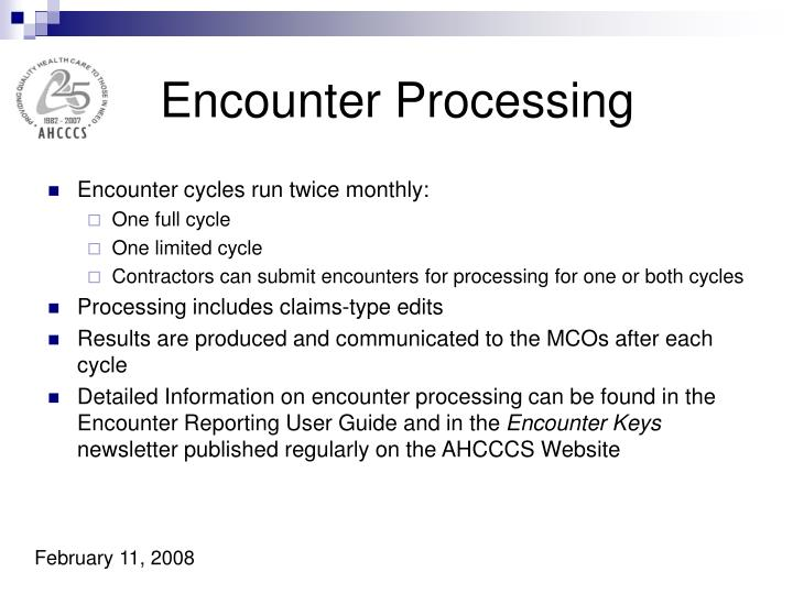 Encounter Processing