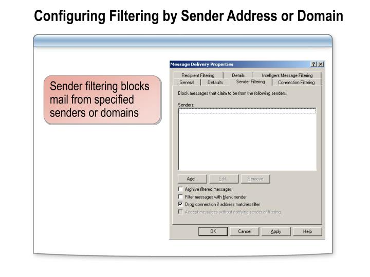 Configuring Filtering by Sender Address or Domain