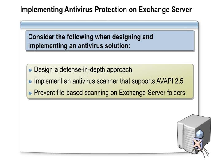 Implementing Antivirus Protection on Exchange Server