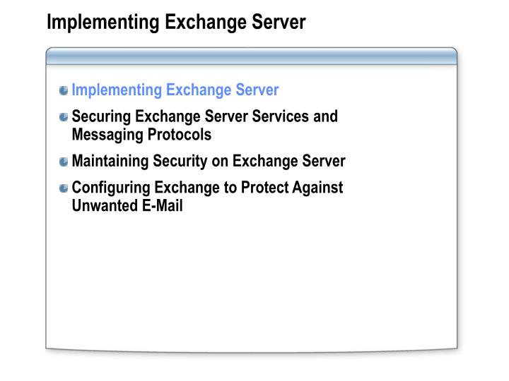 Implementing Exchange Server