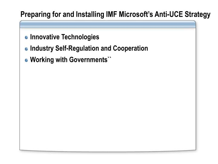 Preparing for and Installing IMF Microsoft's Anti-UCE Strategy