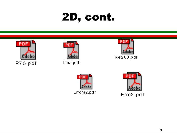 2D, cont.