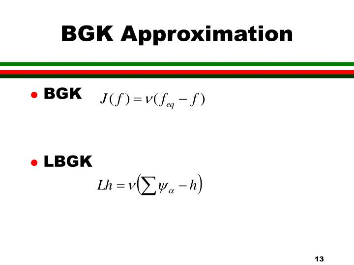 BGK Approximation
