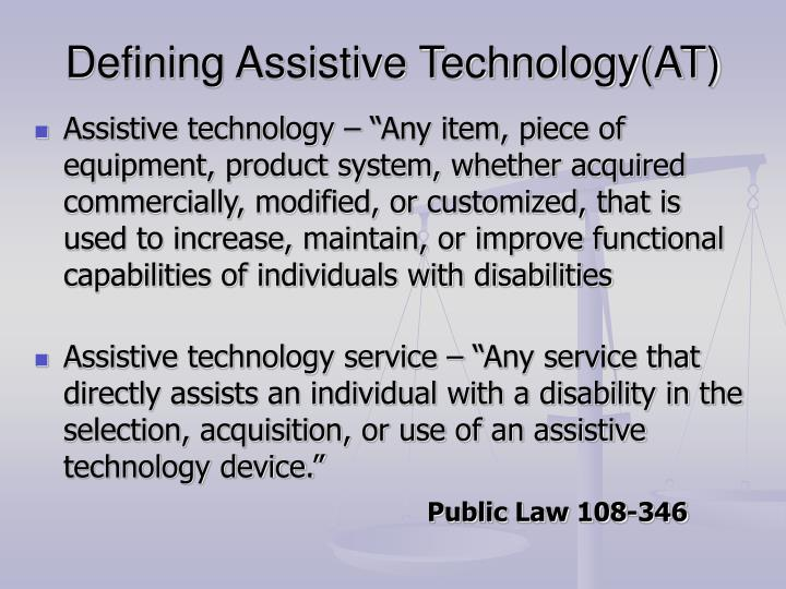 Defining assistive technology at