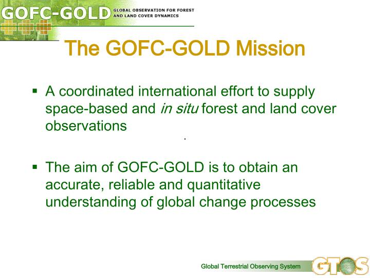 The GOFC-GOLD Mission