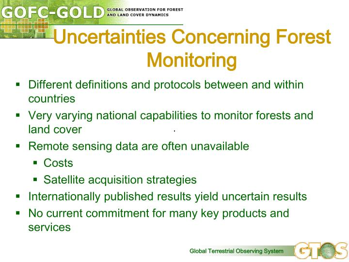 Uncertainties Concerning Forest Monitoring