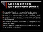 los cinco principios geol gicos estratigr ficos