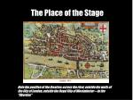 the place of the stage2