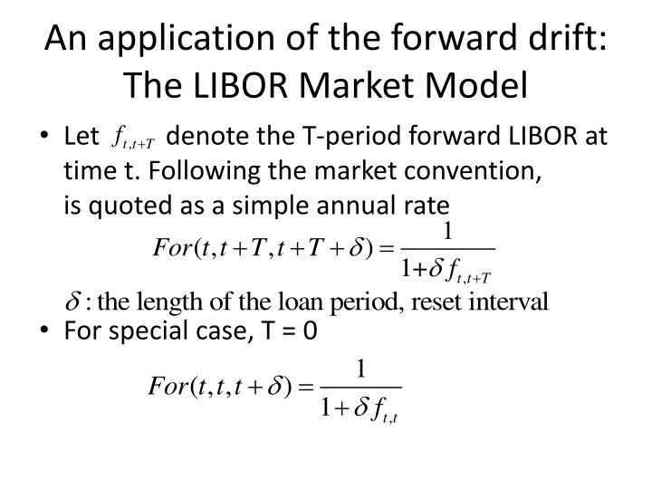 An application of the forward drift: