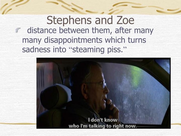 Stephens and Zoe