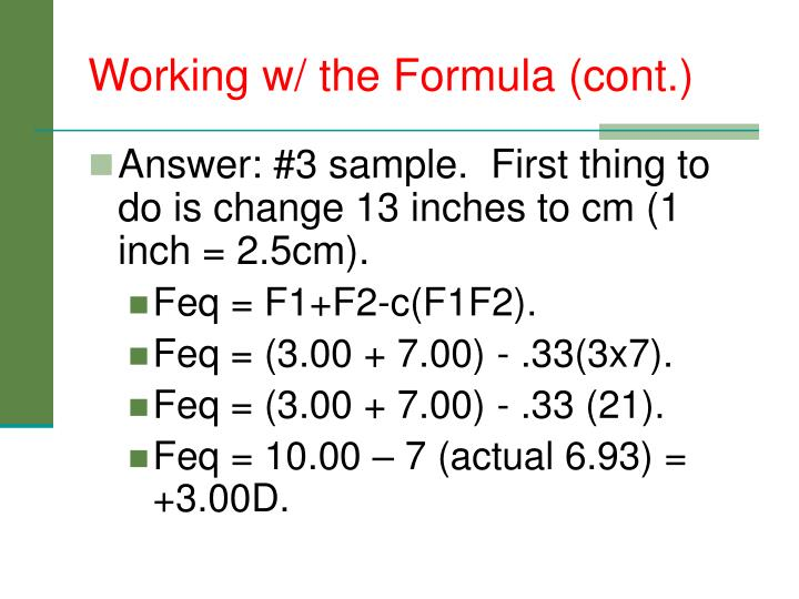 Working w/ the Formula (cont.)