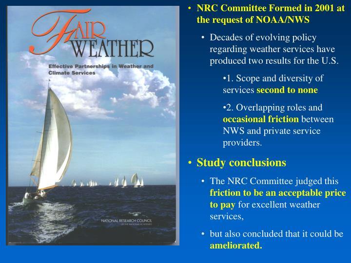 NRC Committee Formed in 2001 at the request of NOAA/NWS