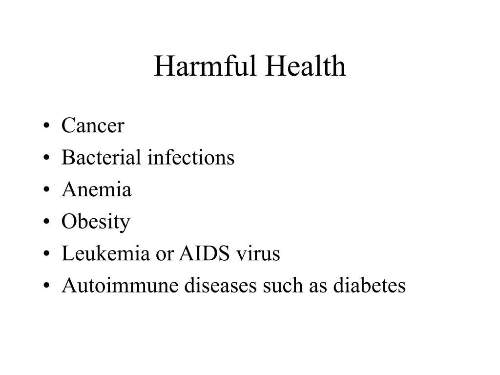 Harmful Health