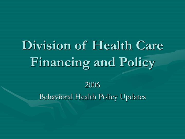 division of health care financing and policy n.