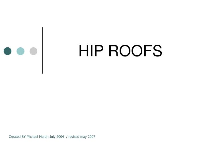hip roofs