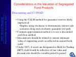 considerations in the valuation of segregated fund products19