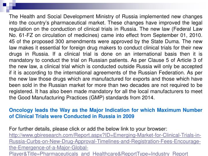 The Health and Social Development Ministry of Russia implemented new changes into the country's ph...