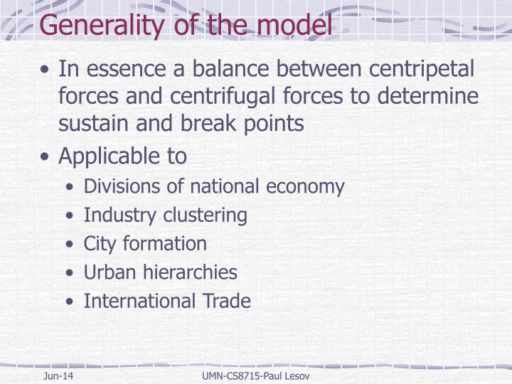 Generality of the model