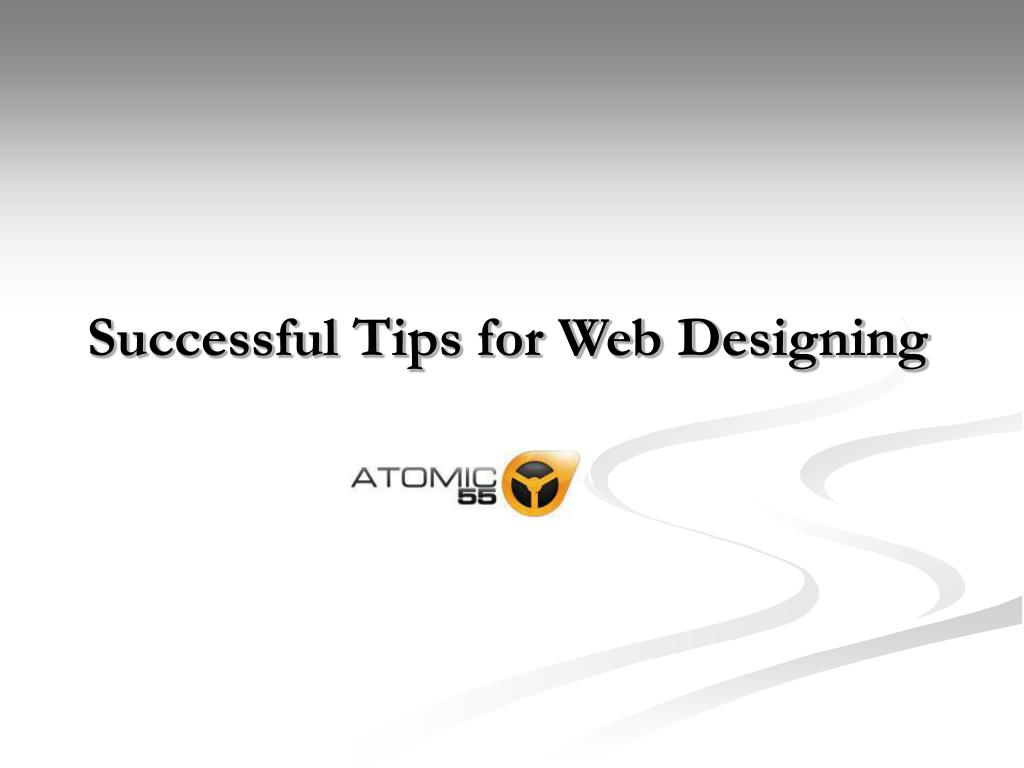 successful tips for web designing l.