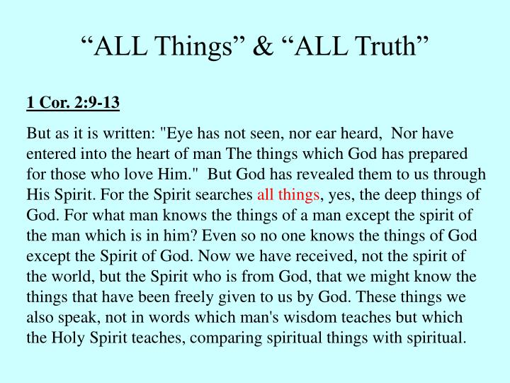 """""""ALL Things"""" & """"ALL Truth"""""""