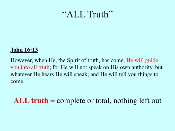 """""""ALL Truth"""""""