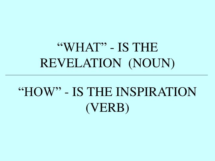 """""""WHAT"""" - IS THE REVELATION  (NOUN)"""