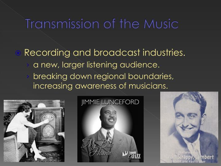 Transmission of the Music