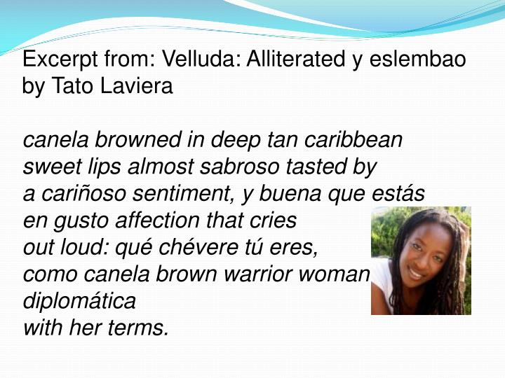 Excerpt from: Velluda: Alliterated y eslembao by Tato Laviera