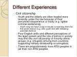 different experiences1