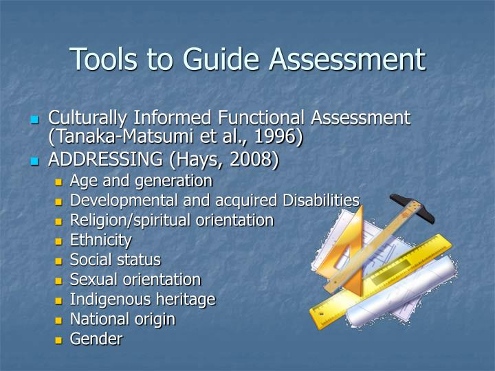 Tools to Guide Assessment