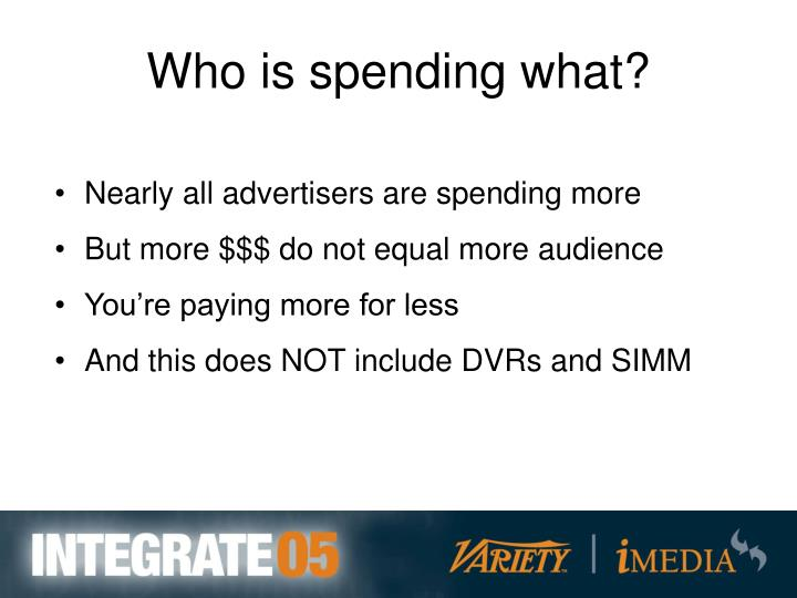 Who is spending what?