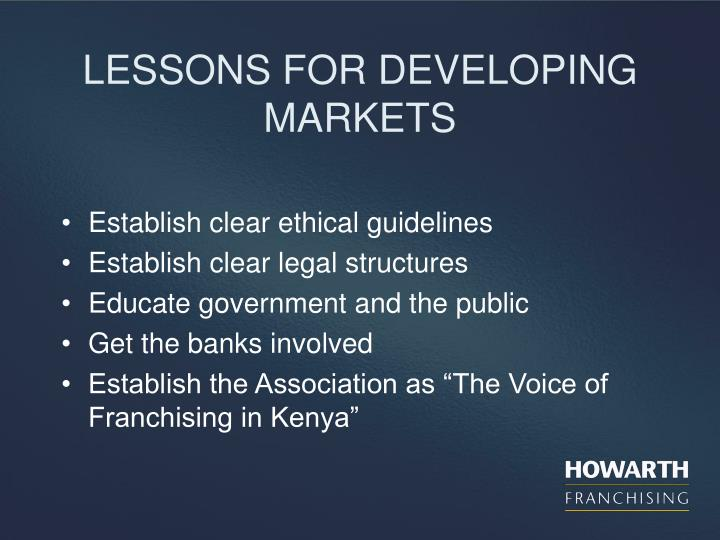LESSONS FOR DEVELOPING MARKETS