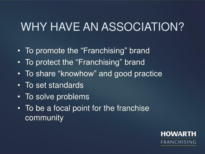 Why have an association