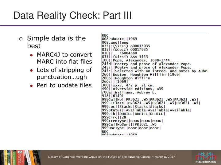 Data Reality Check: Part III