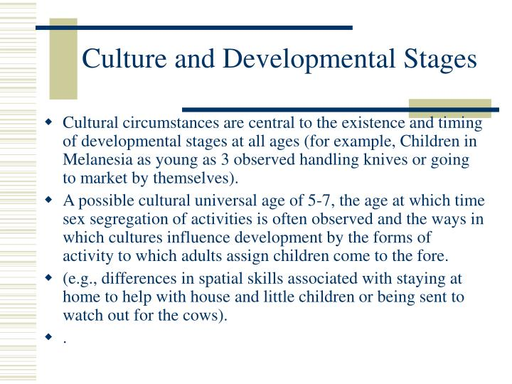 Culture and Developmental Stages