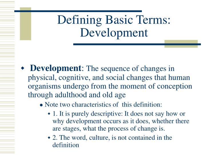 Defining basic terms development